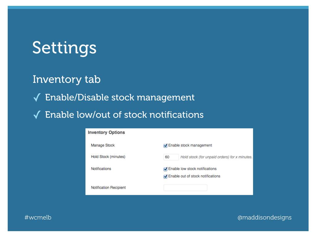 #wcmelb @maddisondesigns Inventory tab ✓ Enable...