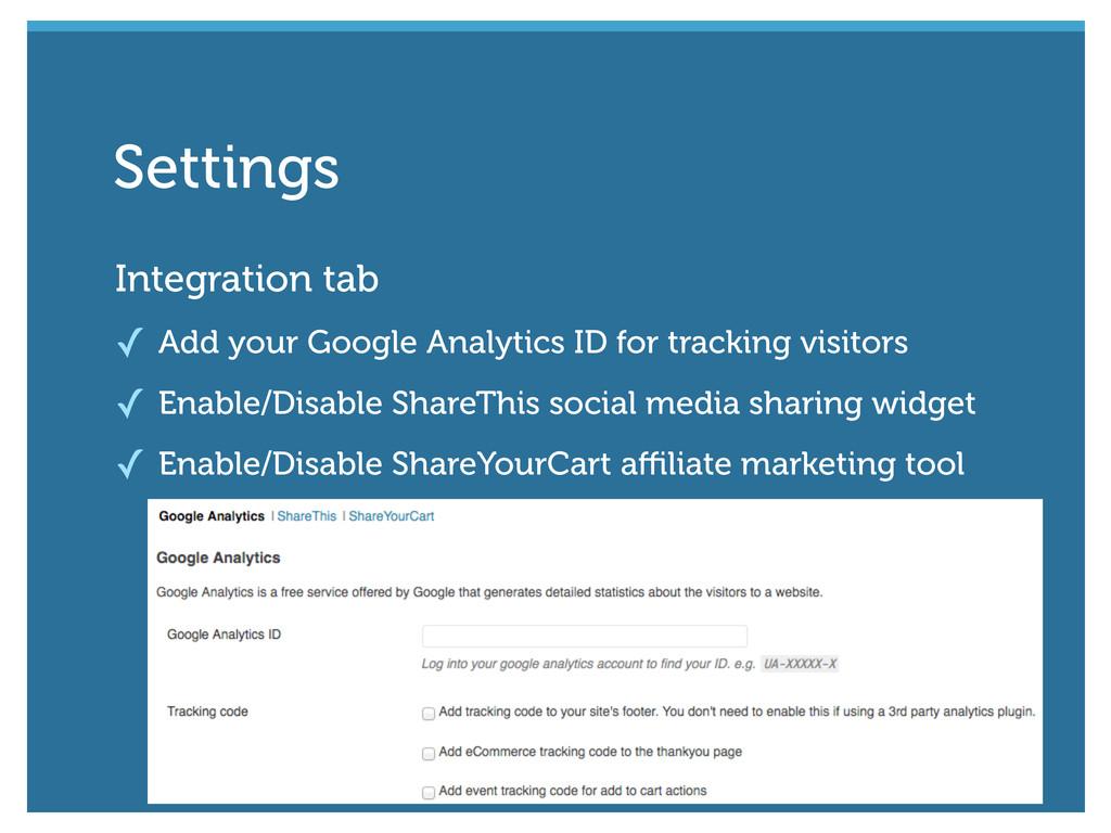 Integration tab ✓ Add your Google Analytics ID ...