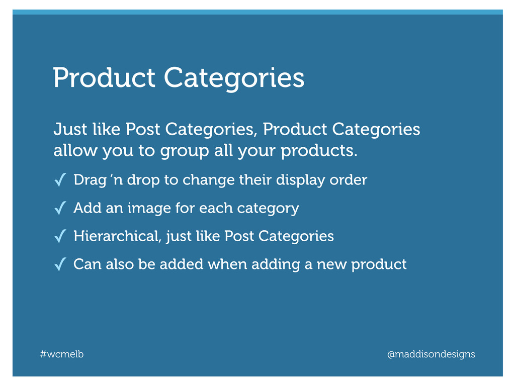 #wcmelb @maddisondesigns Just like Post Categor...