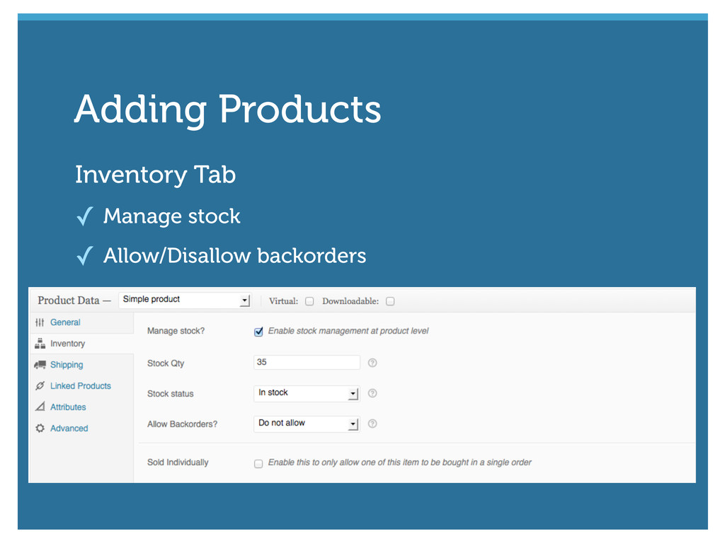 Inventory Tab ✓ Manage stock ✓ Allow/Disallow b...