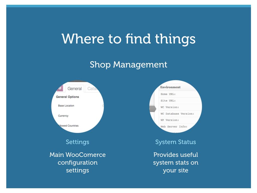 Shop Management Settings Main WooComerce configu...