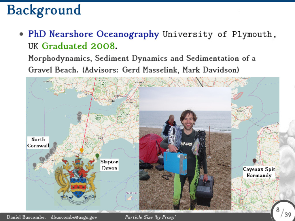 Background • PhD Nearshore Oceanography Univers...