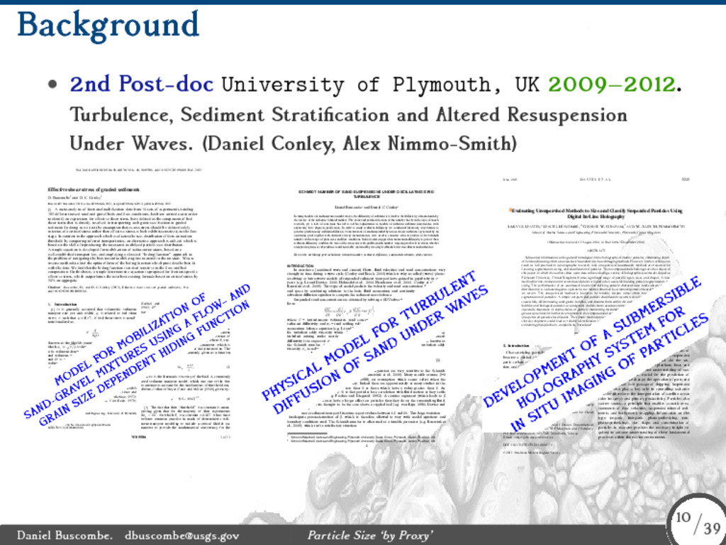 Background • 2nd Post-doc University of Plymout...