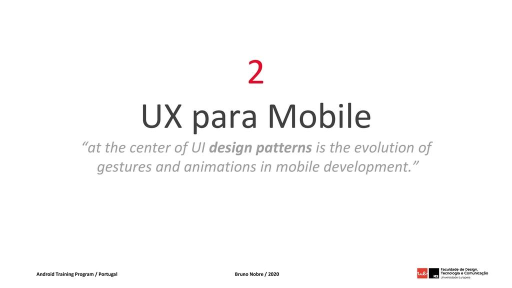 Android Training Program / Portugal Bruno Nobre...