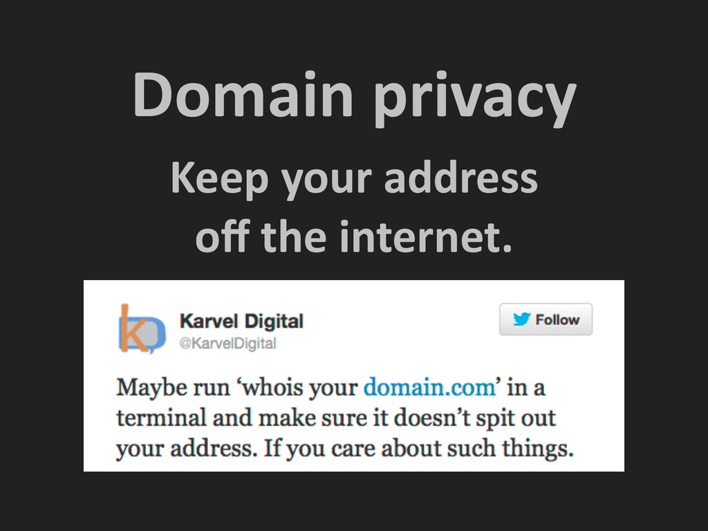 Domain privacy Keep your address  o...