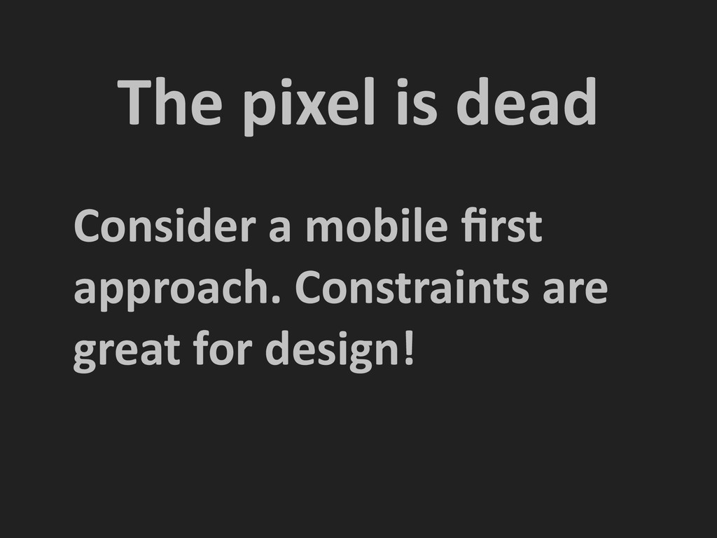 The pixel is dead Consider a mob...