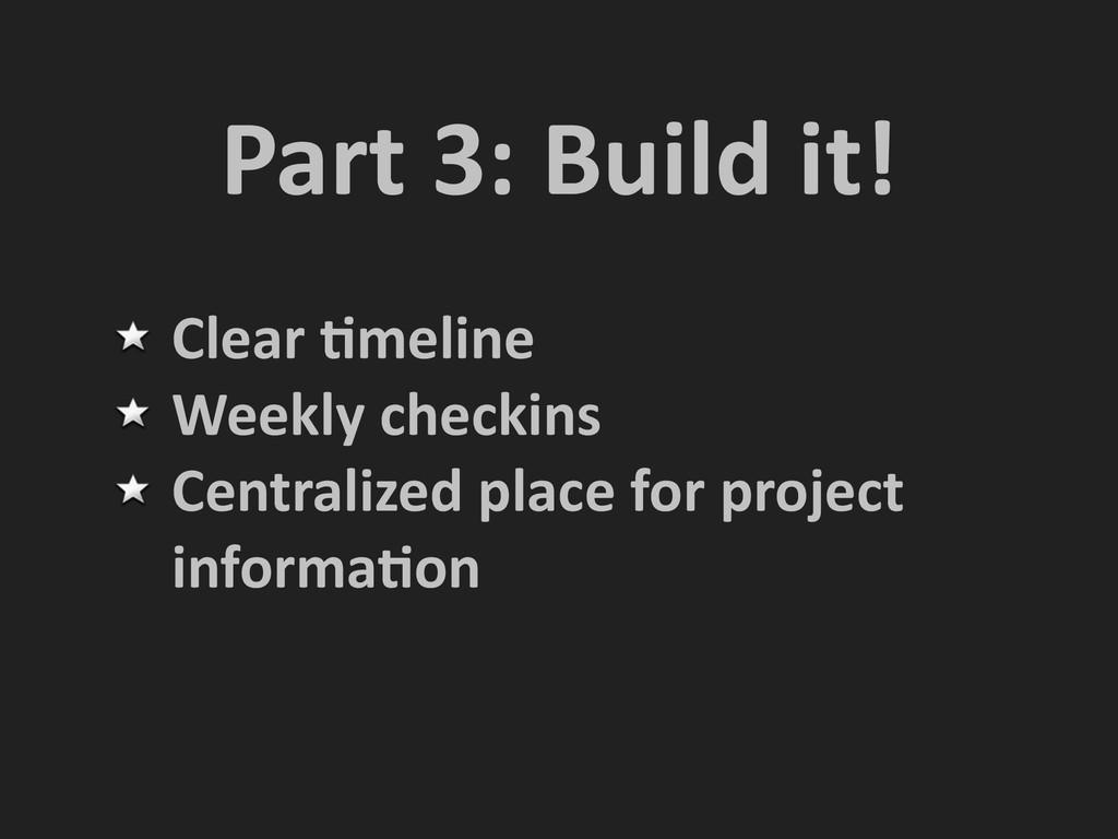 Part 3: Build it! Clear Nmeline ...