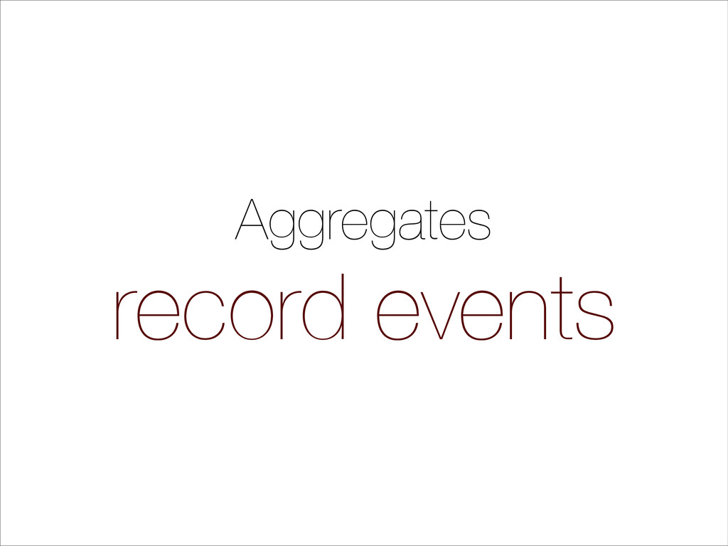 Aggregates record events
