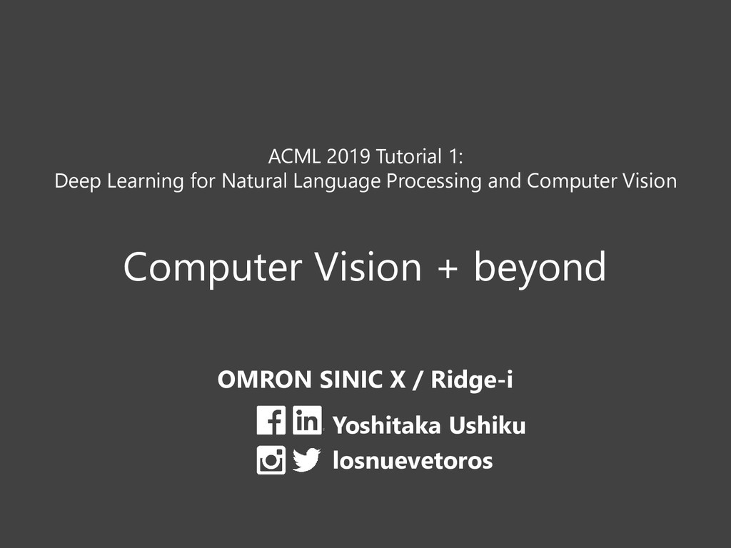 ACML 2019 Tutorial 1: Deep Learning for Natural...