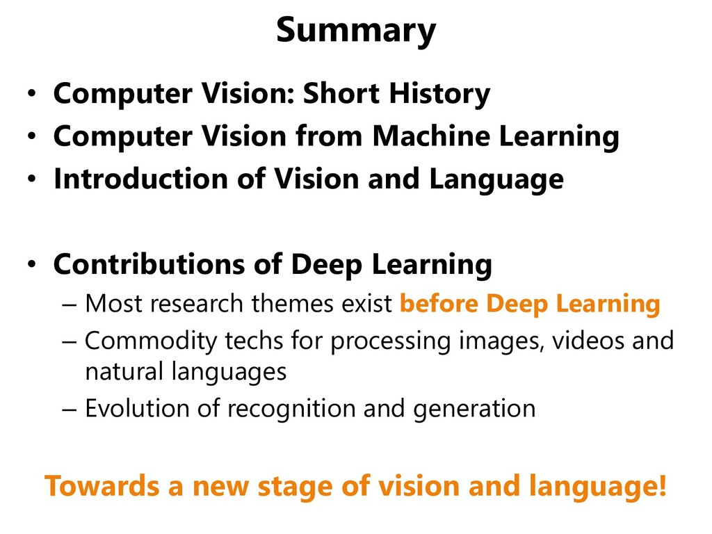 Summary • Computer Vision: Short History • Comp...