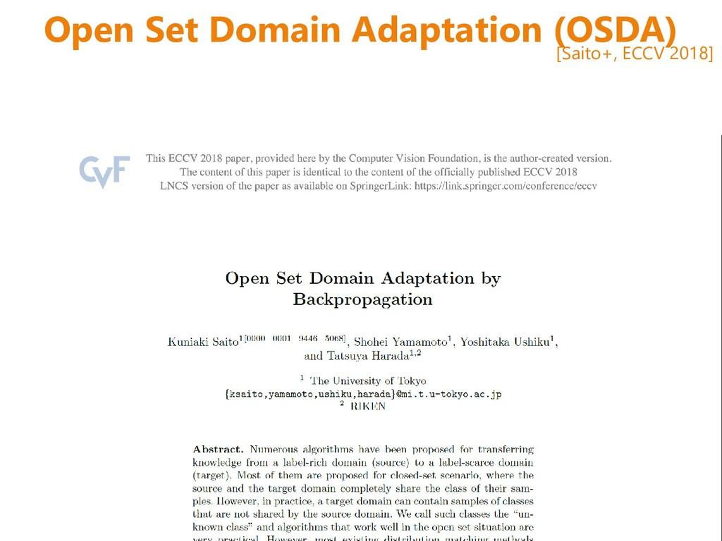 Open Set Domain Adaptation (OSDA) [Saito+, ECCV...