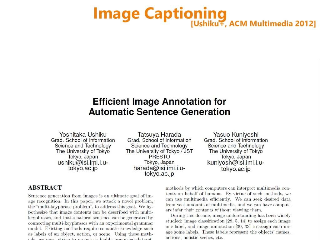 Image Captioning [Ushiku+, ACM Multimedia 2012]