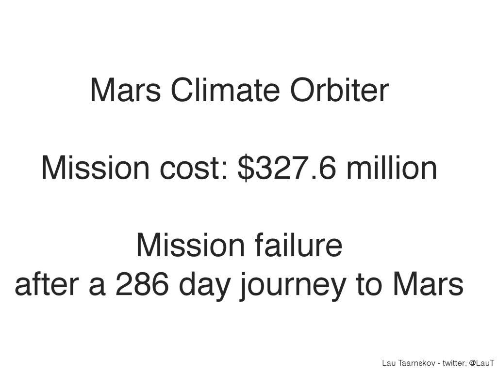 Lau Taarnskov - twitter: @LauT Mars Climate Orb...