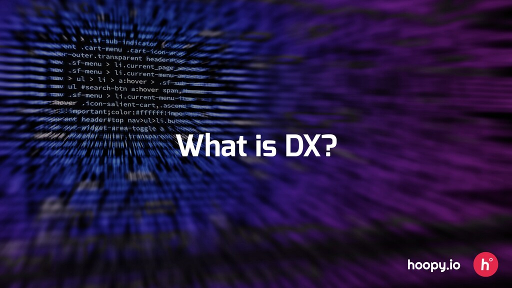What is DX? hoopy.io
