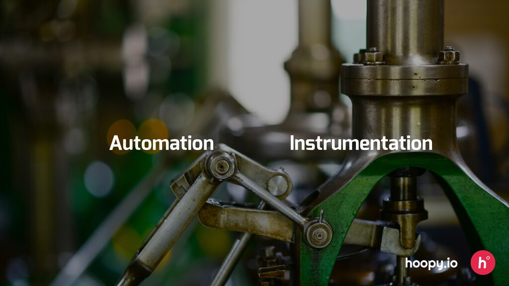 hoopy.io Automation Instrumentation