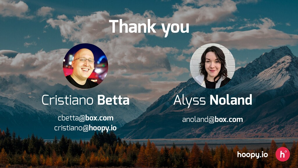 Thank you hoopy.io cbetta@box.com cristiano@hoo...