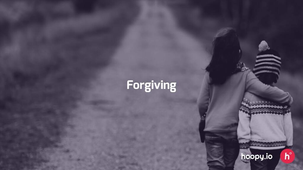 Forgiving hoopy.io