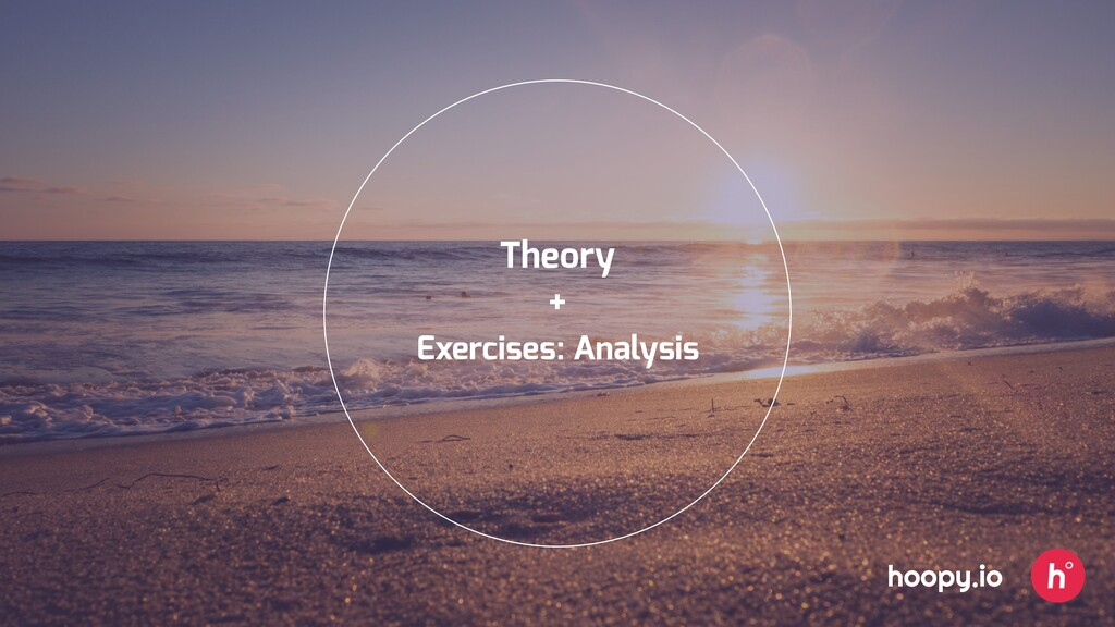 Theory Exercises: Analysis + hoopy.io