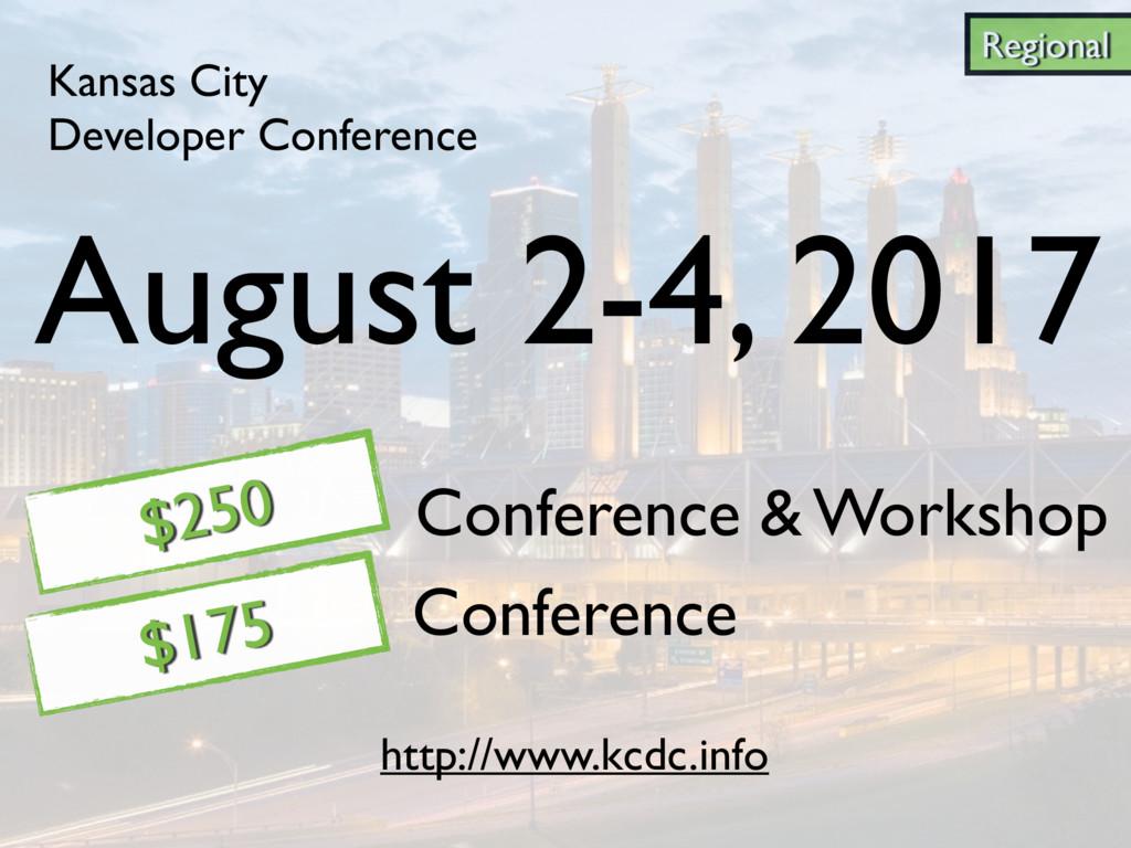 Regional Kansas City Developer Conference Confe...