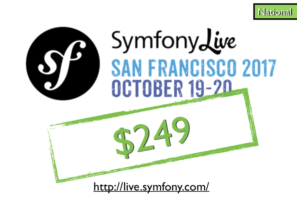 http://live.symfony.com/ National $249