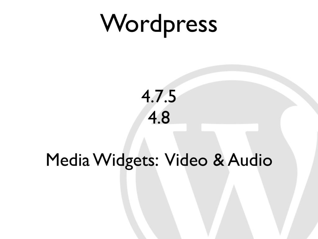 Wordpress 4.7.5 4.8 Media Widgets: Video & Audio
