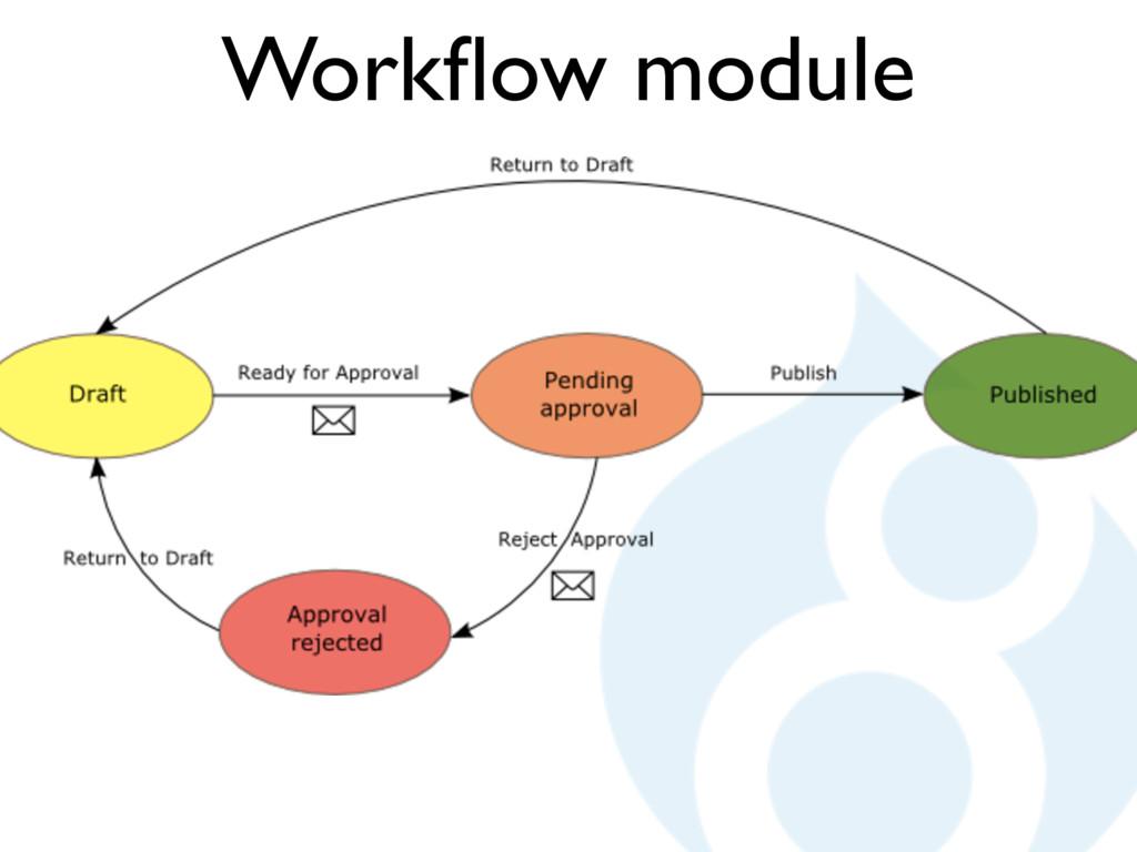 Workflow module