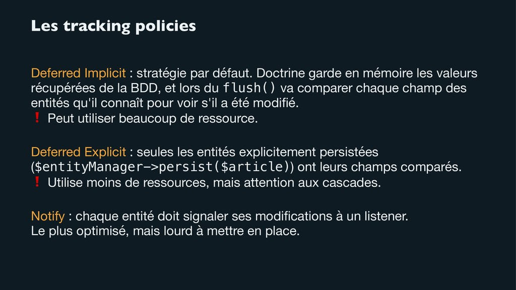 Les tracking policies Deferred Implicit : strat...