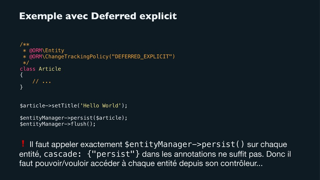 Exemple avec Deferred explicit /** * @ORM\Entit...