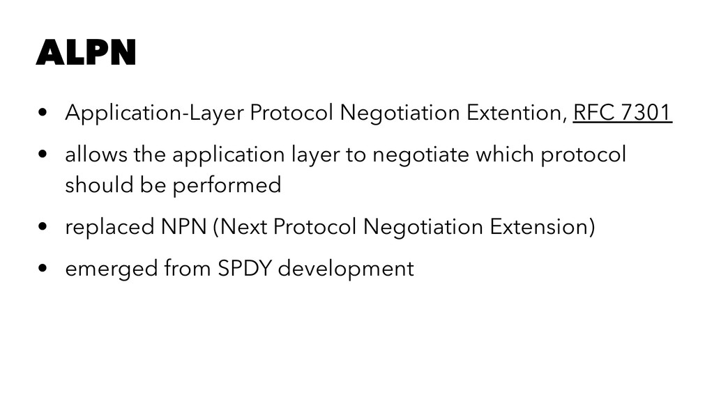 ALPN • Application-Layer Protocol Negotiation E...