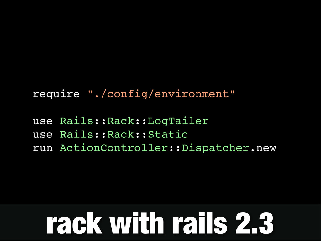 "require ""./config/environment""! ! use Rails::Ra..."