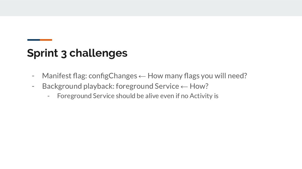 Sprint 3 challenges - Manifest flag: configChange...