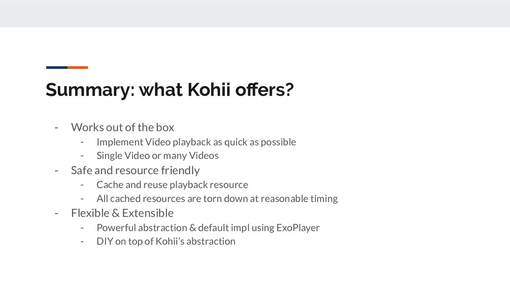 Summary: what Kohii offers? - Works out of the b...
