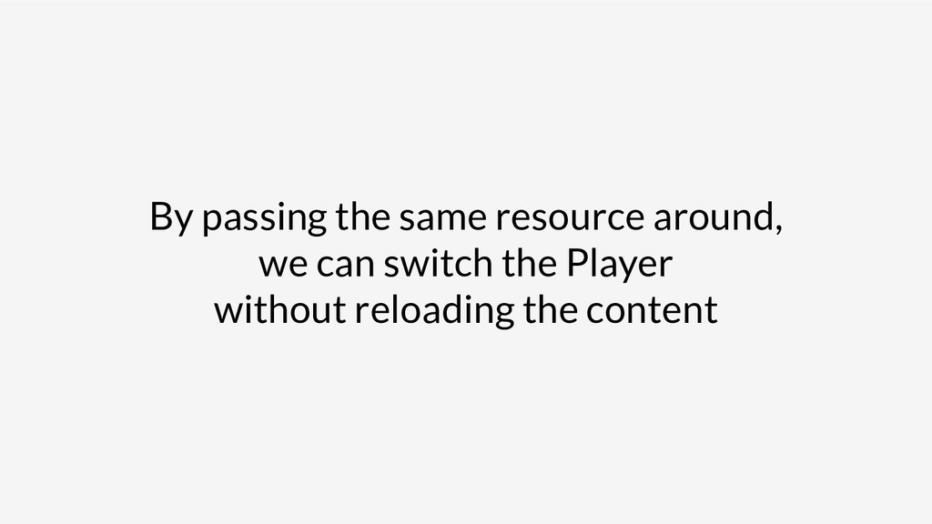 By passing the same resource around, we can swi...