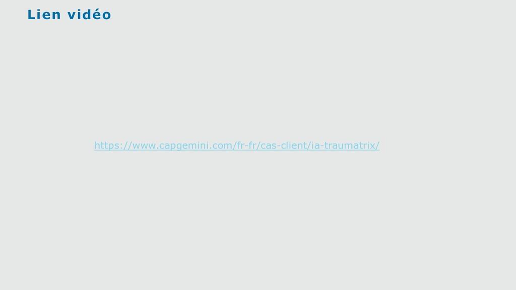 Lien vidéo https://www.capgemini.com/fr-fr/cas-...