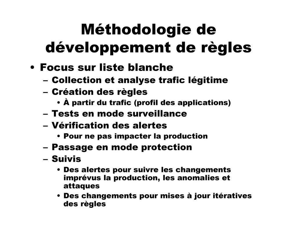 Méthodologie de développement de règles • Focus...
