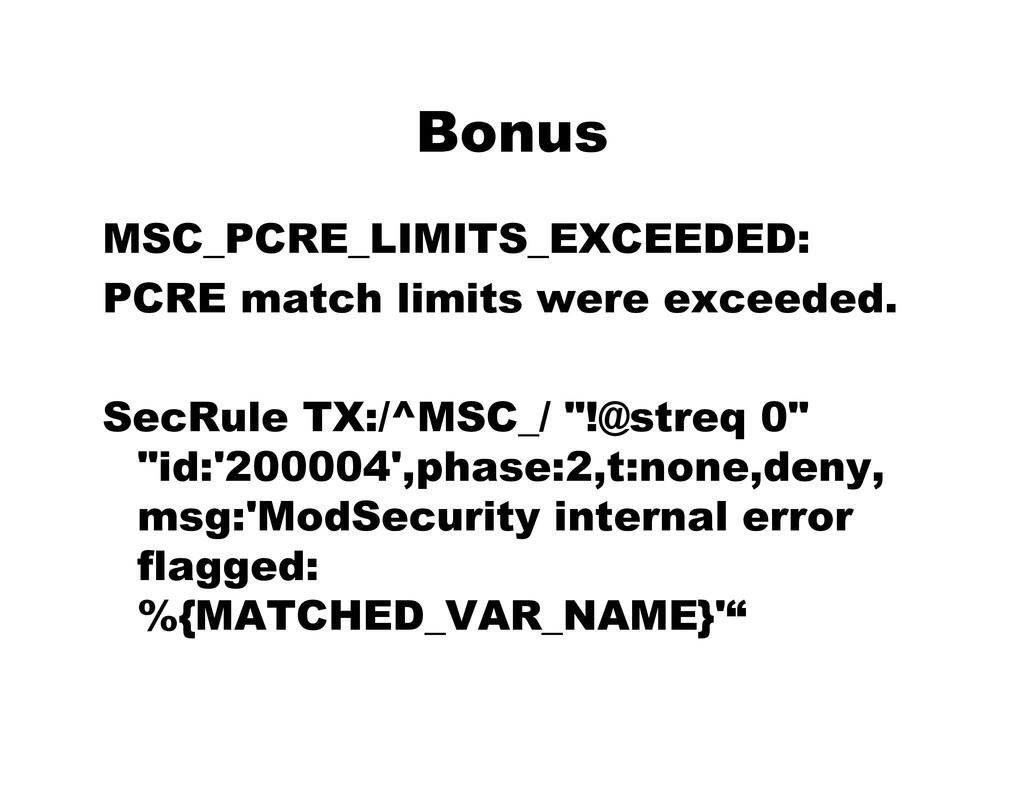 Bonus MSC_PCRE_LIMITS_EXCEEDED: PCRE match limi...