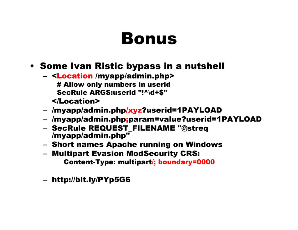 Bonus • Some Ivan Ristic bypass in a nutshell –...