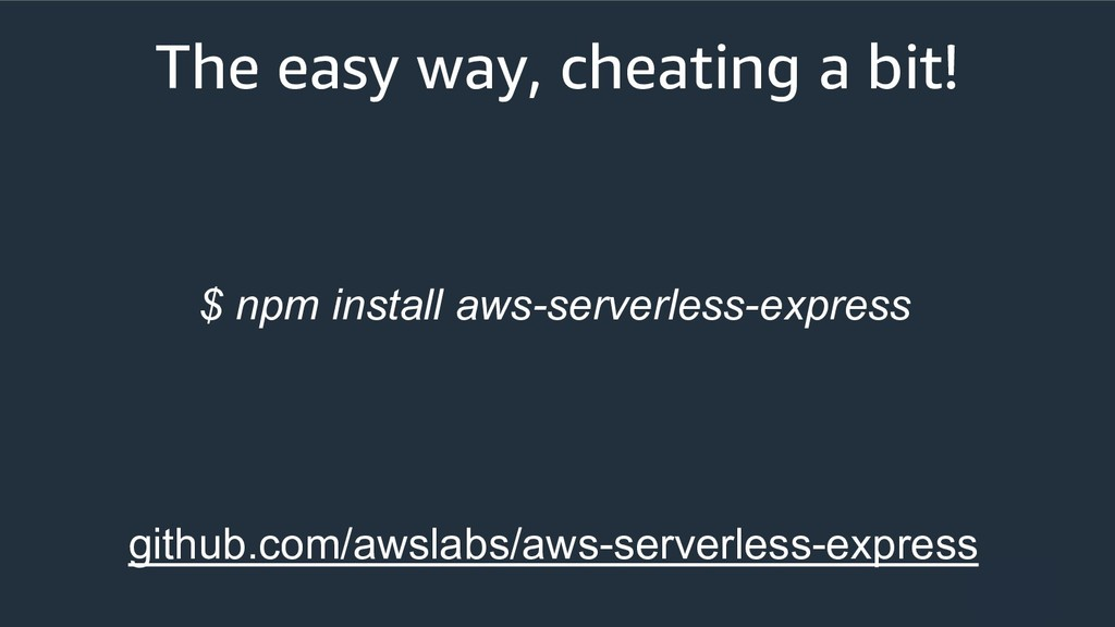The easy way, cheating a bit! $ npm install aws...