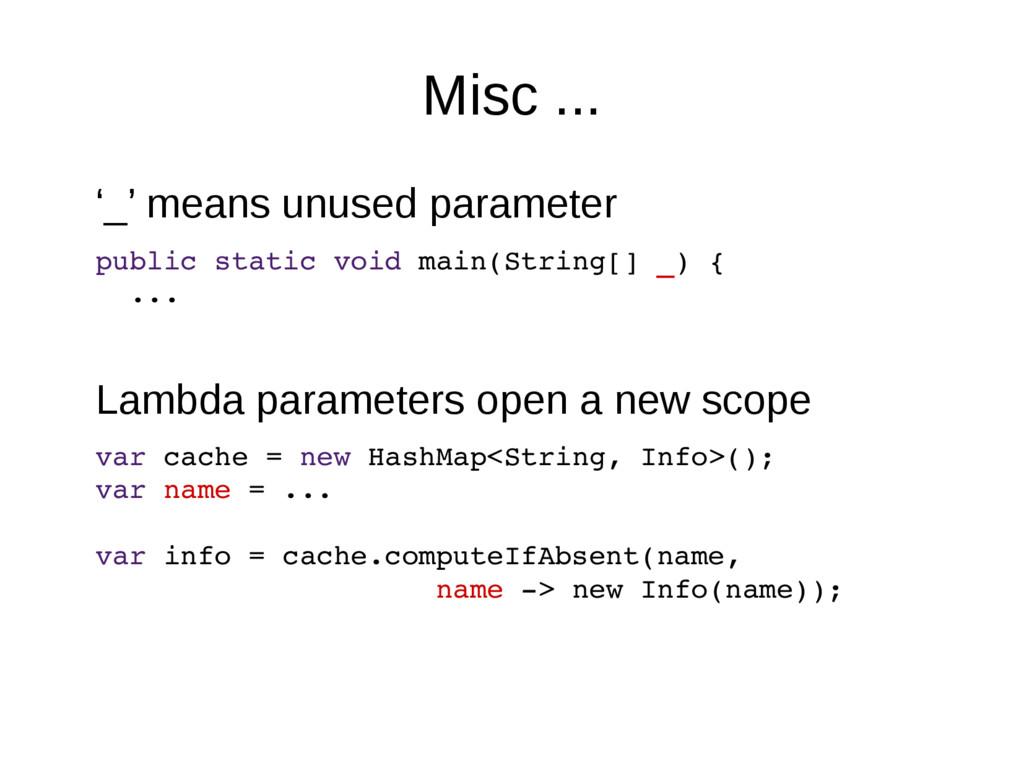 Misc ... '_' means unused parameter public stat...