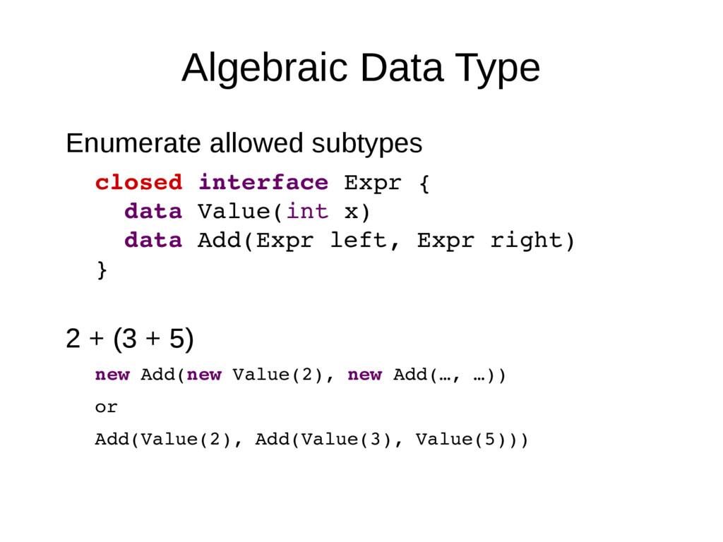 Algebraic Data Type Enumerate allowed subtypes ...