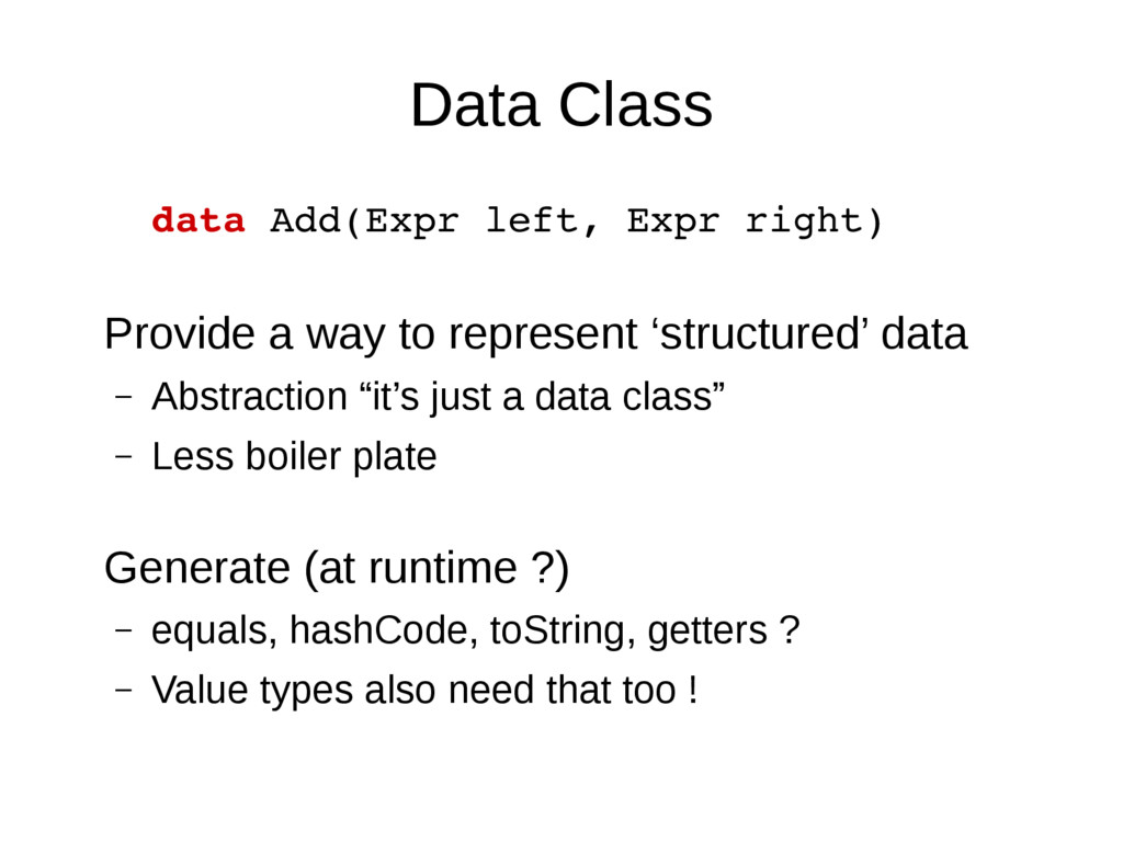 Data Class data Add(Expr left, Expr right) Prov...