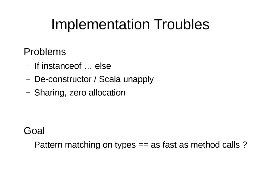 Implementation Troubles Problems – If instanceo...