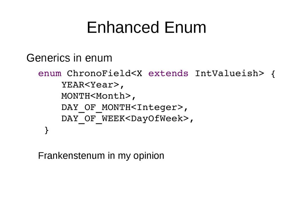 Enhanced Enum Generics in enum enum ChronoField...