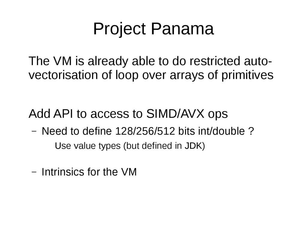 Project Panama The VM is already able to do res...