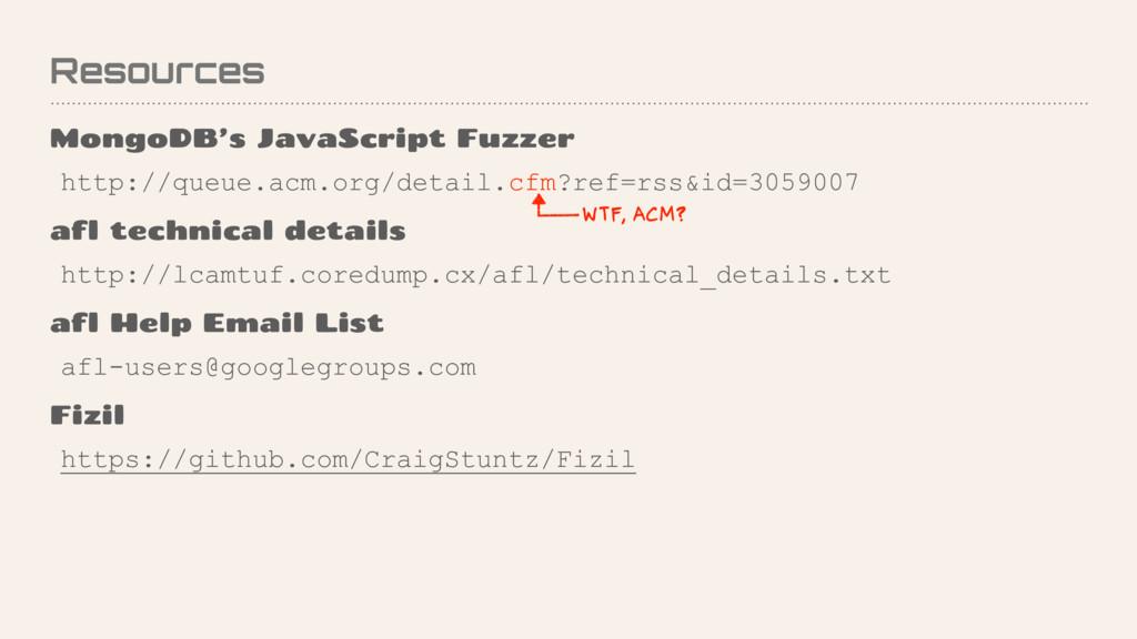 Resources MongoDB's JavaScript Fuzzer http://qu...