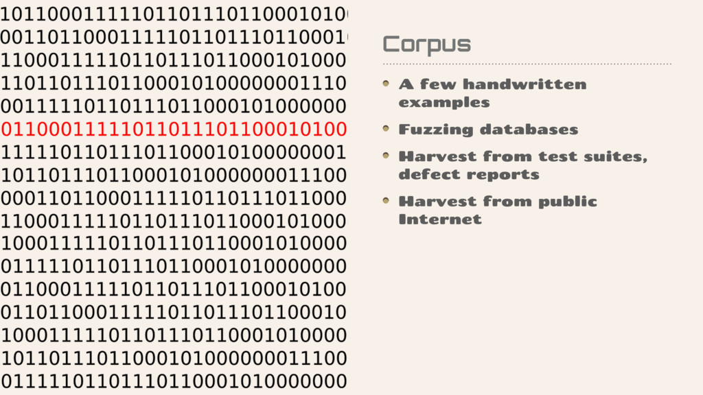 Corpus A few handwritten examples Fuzzing datab...