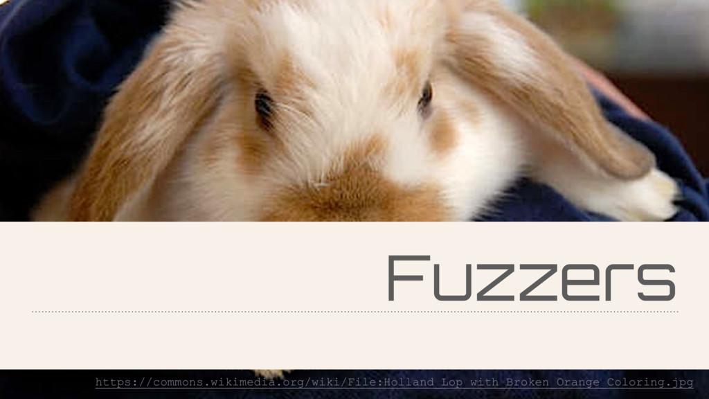 Fuzzers https://commons.wikimedia.org/wiki/File...