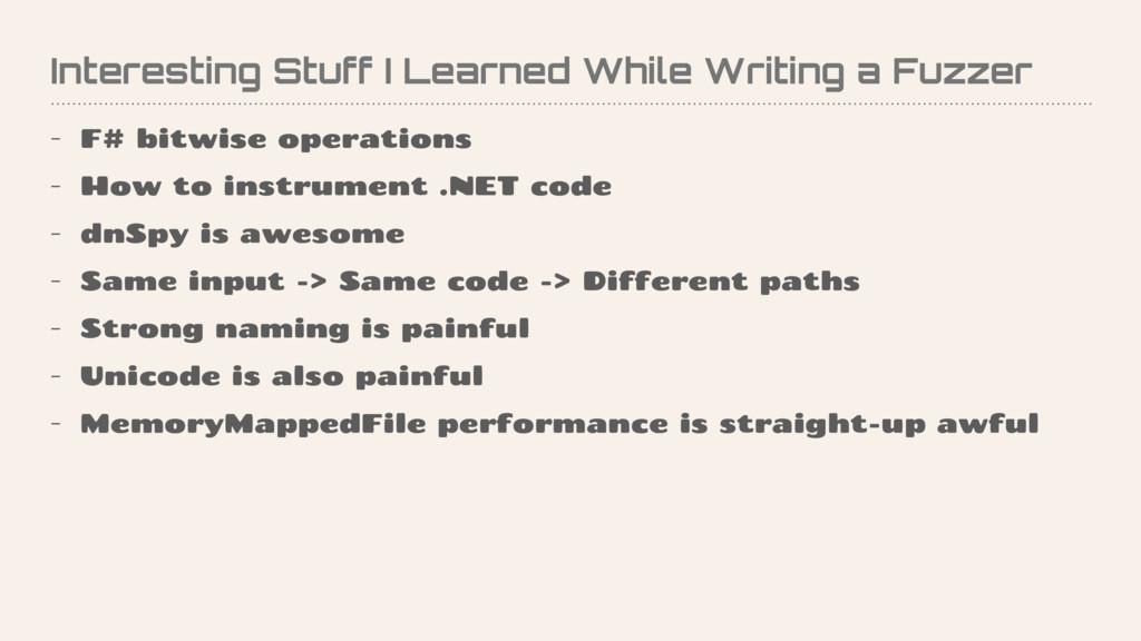Interesting Stuff I Learned While Writing a Fuz...