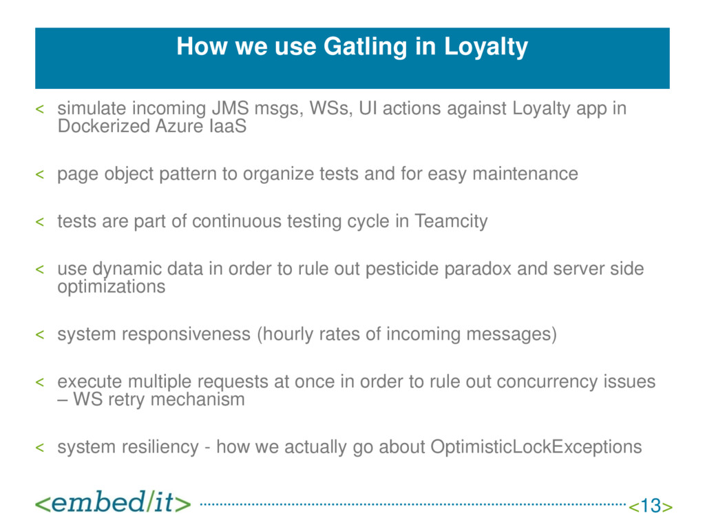 How we use Gatling in Loyalty ˂ simulate incomi...