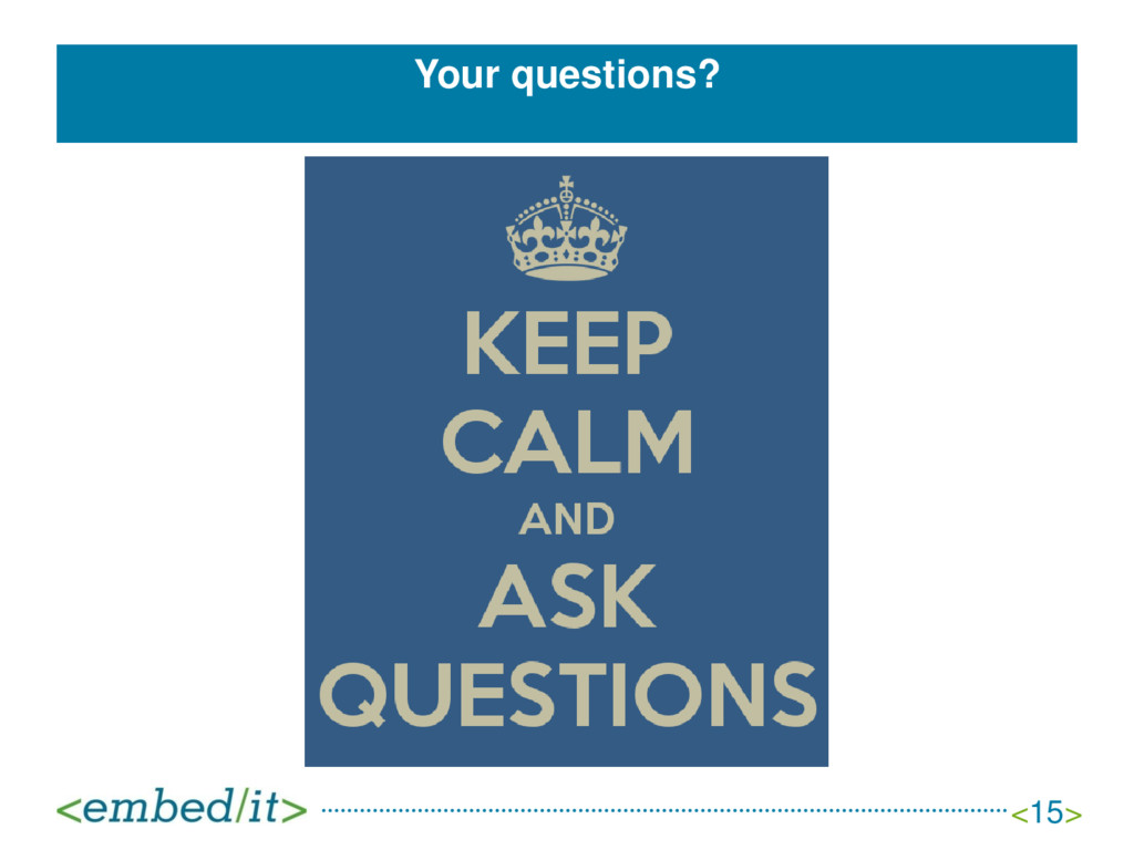 Your questions? <15>